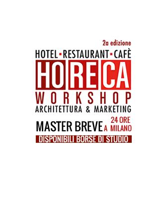 HoReCa Workshop. Architettura & Marketing