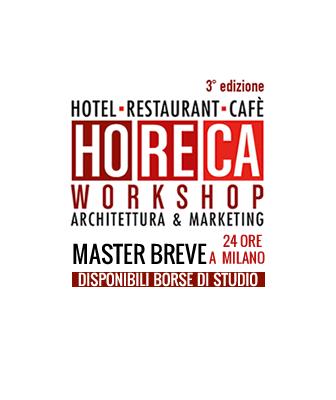 3a edizione del HoReCa Workshop. Architettura & Marketing