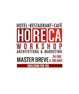 HoReCa Workshop - Architettura & Marketing. Il primo corso del 2017 per progettare ristoranti e bar di successo