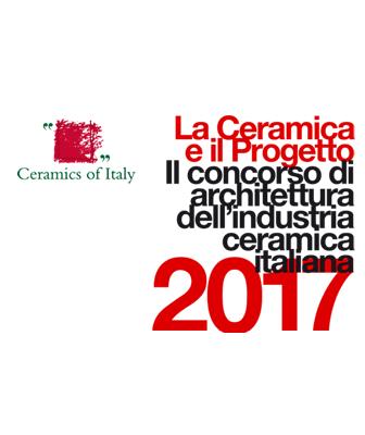 La Ceramica e il Progetto 2017. Premi e visibilità alle migliori opere realizzate con piastrelle di ceramica italiana